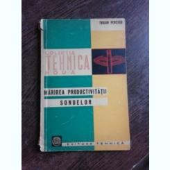 MARIREA PRODUCTIVITATII SONDELOR - TRAIAN PENESCU