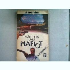 MARTURIA UNUI MAFIOT - ANONIM