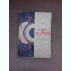 Masini si actionari electrice, manual pentru scoli profesionale anul I - I. Stan