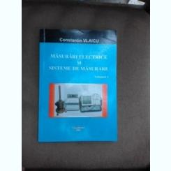 Masurari electrice si sisteme de masurare - Constantin Vlaicu  vol.I