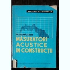 MASURATORI ACUSTICE IN CONSTRUCTII - M.GRUMAZESCU