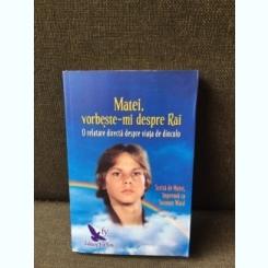 Matei, vorbeste-mi despre Rai - Suzanne Ward