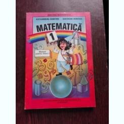 MATEMATICA, MANUAL CLASA I - ALEXANDRINA DUMITRU