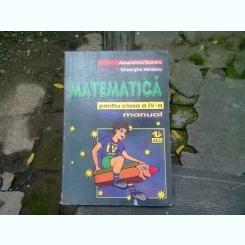 MATEMATICA PENTRU CLASA A IV-A - ALEXANDRINA DUMITRU