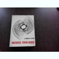 MATEMATICI PENTRU INGINERI - L.J. NICULESCU    VOL.1