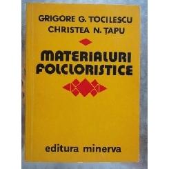 MATERIALURI FOLCLORISTICE - GRIGORE G. TOCILESCU Christea N. Tapu