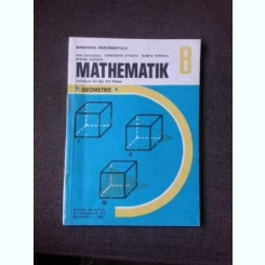 MATHEMATIK/MATEMATICA, MANUAL IN LIMBA GERMANA CLASA VIII-A, GEOMETRIE, 1995
