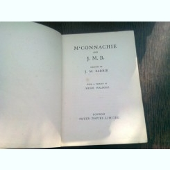 M'CONNACHIE AND J.M.B. - J.M. BARRIE  (CARTE IN LIMBA ENGLEZA)