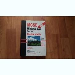 MCSE WINDOWS 2000 SERVER- GHID DE STUDIU-LISA DONALD -JAMES CHELLIS