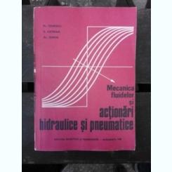 MECANICA FLUIDELOR SI ACTIONARI HIDRAULICE SI PNEUMATICE - FL. IONESCU