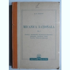 Mecanica rationala - G.K. Suslov   Vol.1+2
