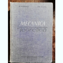 MECANICA TEORETICA - AL.STOENESCU .GH .SILAS