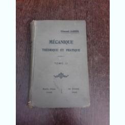 Mecanique theorique et pratique - Edmond Gabriel  vol.II  (carte in limba franceza)