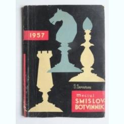 Meciul Smislov-Botvinnik - S. Samarian