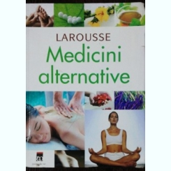 MEDICINA ALTERNATIVE LAROUSSE 2007