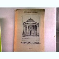 MEDICINA LEGALA. LUCRARI PRACTICE - VIOREL PANAITESCU