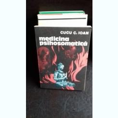 MEDICINA PSIHOSOMATICA - CUCU C. IOAN