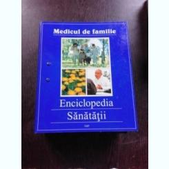 MEDICUL DE FAMILIE, ENCICLOPEDIA SANATATII, NR.11,12,13,14
