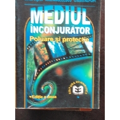 MEDIUL INCONJURATOR, POLUARE SI PROTECTIE