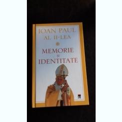 MEMORIE SI IDENTITATE - IOAN PAUL AL II-LEA