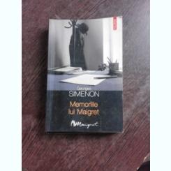 MEMORIILE LUI MAIGRET - GEORGES SIMENON