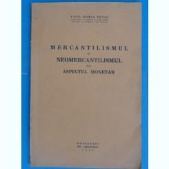 MERCANTILISMUL SI NEOMERCANTILISMUL SUB ASPECTUL MONETAR-PAUL HORIA SUCIU