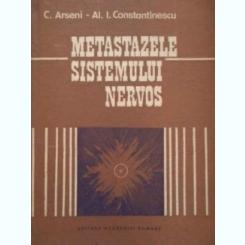 METASTAZELE SISTEMULUI NERVOS - C. ARSENI