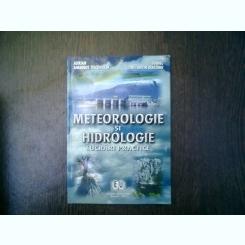 Meteorologie si hidrologie lucrari practice - Adrian Amadeus Tiscovschi, Daniel Constantin Diaconu