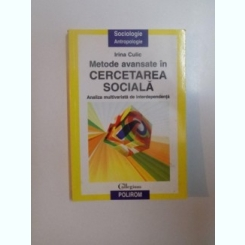 METODE AVANSATE IN CERCETAREA SOCIALA , ANALIZA MULTIVARIATA DE INDEPENDENTA DE IRINA CULIC