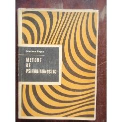METODE DE PSIHODIAGNOSTIC - MARIANA ROSCA