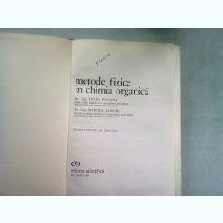 METODE FIZICE IN CHIMIA ORGANICA - IULIU POGANY