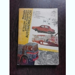 Metode si lucrari practice pentru repararea automobilelor - Al. Groza, Gh. Calciu, S. Saviuc