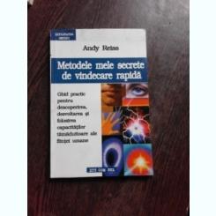 METODELE MELE SECRETE DE VINDECARE RAPIDA - ANDY REISS