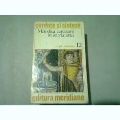 METODICA CERCETARII IN ISTORIA ARTEI - VIRGIL VATASIANU
