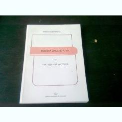 METODICA EDUCATIEI FIZICE, VOL.II EDUCATIE PSIHOMOTRICA - REMUS DUMITRESCU