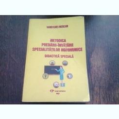 METODICA PREDARII-INVATARII SPECIALITATILOR AGRONOMICE. DIDACTICA SPECIALA - CARMEN OLGUTA BREZULEANU