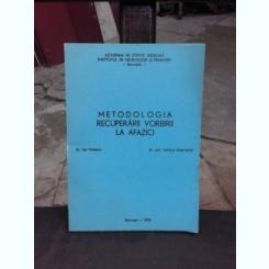 METODOLOGIA RECUPERARII VORBIRII LA AFAZICI - ION VOINESCU