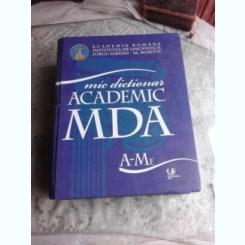 MIC DICTIONAR ACADEMIC MDA A-M