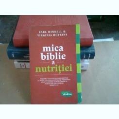 MICA BIBLIE A NUTRITIEI - EARL MINDELL