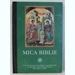 MICA BIBLIE DE TEOCTIST PATRIARHUL BISERICII ORTODOXE ROMANE