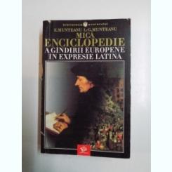 MICA ENCICLOPEDIE A GANDIRII EUROPENE IN EXPRESIE LATINA