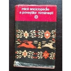 MICA ENCICLOPEDIE A POVESTILOR ROMANESTI - OVIDIU BIRLEA