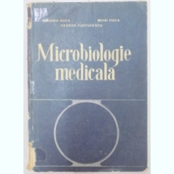 MICROBIOLOGIE MEDICALA , ED. A II A DE EUGENIA DUCA , M. DUCA , G. FURTUNESCU , BUCURESTI 1979