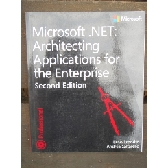 MICROSOFT NET: ARCHITECTING APPLICATIONS FOR THE ENTERPRISE