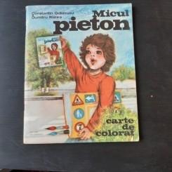 MICUL PIETON - CONSTANTIN GRADINARU, DUMITRU RISTEA, CARTE DE COLORAT
