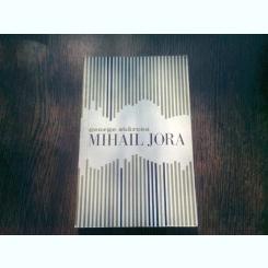 MIHAIL JORA - GEORGE SBARCEA