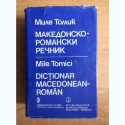 Mile Tomici - Dictionar macedonean-roman