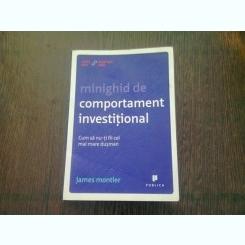 MINIGHID DE COMPORTAMENT INVESTITIONAL - JAMES MONTIER