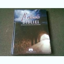 MISTERELE BIBLIEI, NOI PERSPECTIVE ASUPRA UNOR VECHI ADEVARURI
