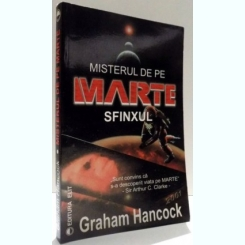 MISTERUL DE PE MARTE, SFINXUL DE GRAHAM HANCOCK